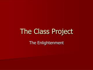 The Class Project