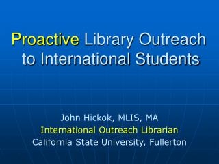 Proactive  Library Outreach  to International Students