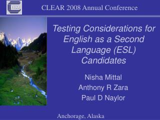 Testing Considerations for English as a Second Language (ESL) Candidates