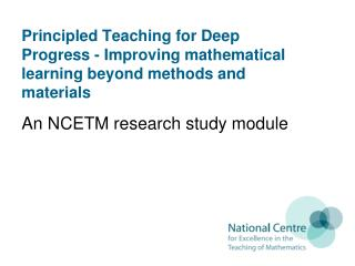 An NCETM research study module