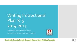 Writing Instructional Plan  K-5 2014-2015