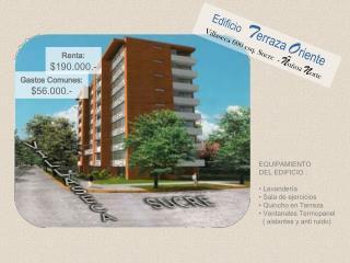 Edificio T erraza O riente Villaseca 600 esq. Sucre  -  � u�oa  N orte