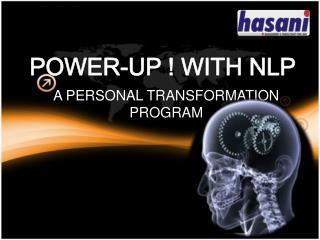A PERSONAL TRANSFORMATION  PROGRAM