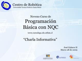 Noveno Curso de Programación  Básica con NQC