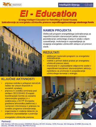 EI - Education ( Energy Intelligent Education for Retrofitting of Social Houses )