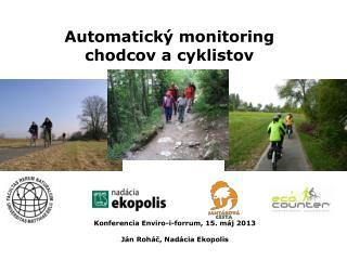 Automatický monitoring chodcov a cyklistov