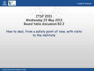 ITSF 2013 Wednesday 22 May 2013 Round table discussion R2.2