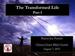 The Transformed Life Part I