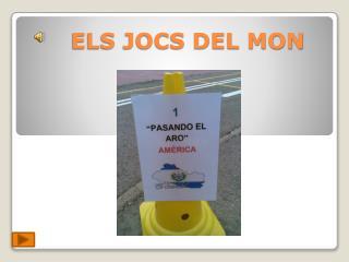 ELS JOCS DEL MON