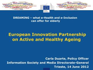 European Innovation Partnership  on Active and Healthy Ageing