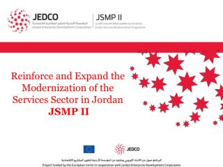 Reinforce and Expand the Modernization of the Services Sector in Jordan JSMP II