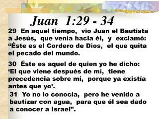Juan 1:29  -  34