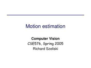 Motion estimation