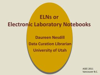 ELNs or  Electronic Laboratory Notebooks