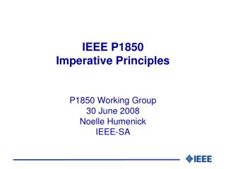 IEEE P1850 Imperative Principles