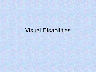 Visual Disabilities