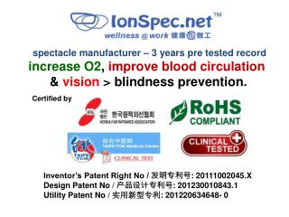 spectacle manufacturer – 3 years pre tested record increase O2 , improve blood circulation