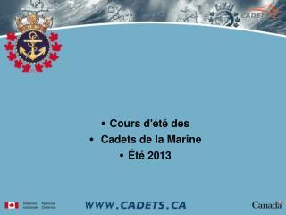 Cours d'été des  Cadets de la Marine Été 2013