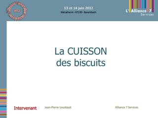La CUISSON des biscuits