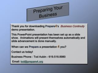 Thank  you for downloading  Prepare 4 's   Business Continuity  demo presentation.