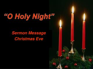 Sermon Message Christmas Eve
