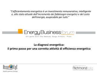La diagnosi energetica: il primo passo per una corretta attività di efficienza energetica