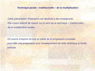 Technique pos e   traditionnelle   de la multiplication