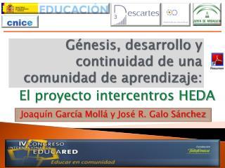 Génesis, desarrollo y continuidad de una comunidad de aprendizaje: