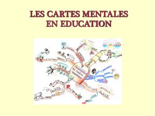 LES CARTES MENTALES EN EDUCATION