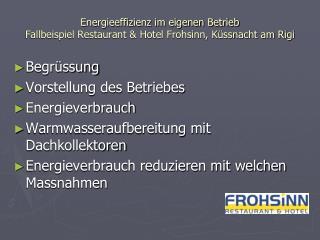 Energieeffizienz im eigenen Betrieb Fallbeispiel Restaurant & Hotel Frohsinn, Küssnacht am Rigi