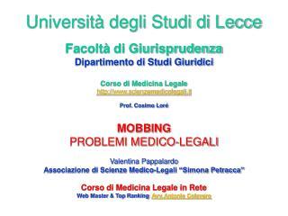 MOBBING PROBLEMI MEDICO-LEGALI Valentina Pappalardo