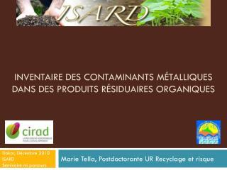 Inventaire des contaminants métalliques dans des produits résiduaires organiques