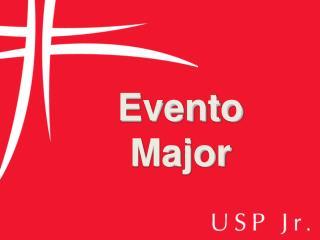 Evento  Major