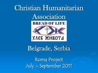 Christian Humanitarian Association Belgrade, Serbia