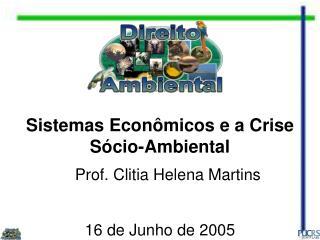Sistemas Econômicos e a Crise Sócio-Ambiental