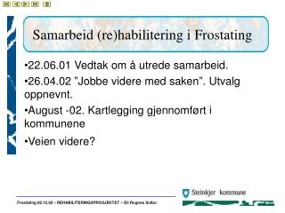 Samarbeid (re)habilitering i Frostating