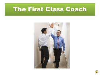 The First Class Coach