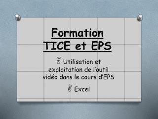 Formation  TICE et EPS