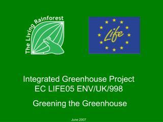 Greening the Greenhouse