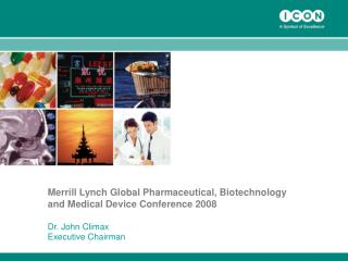Merrill Lynch Global Pharmaceutical, Biotechnology and Medical Device Conference 2008