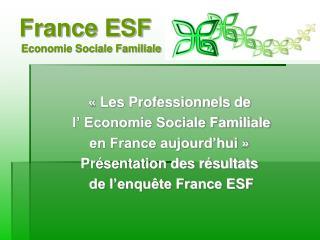 France ESF Economie Sociale Familiale