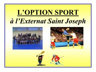 L'OPTION SPORT à l'Externat Saint Joseph