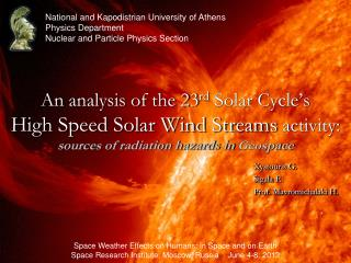An analysis of the 23 rd  Solar Cycle's High Speed Solar Wind Streams  activity: