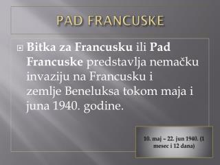 PAD FRANCUSKE