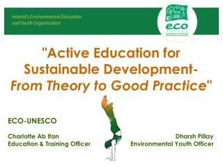 """Active Education for Sustainable Development-  From Theory to Good Practice """