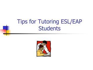 Tips for Tutoring ESL/EAP Students