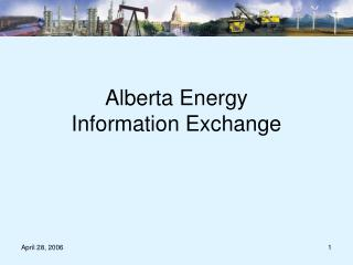 Alberta Energy  Information Exchange