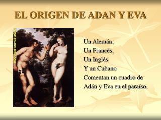 EL ORIGEN DE ADAN Y EVA
