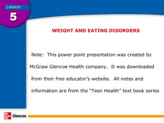 WEIGHT AND EATING DISORDERS           Note:  This power point presentation was created by