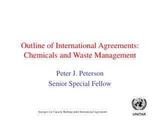 Outline of International Agreements: Chemicals and Waste Management